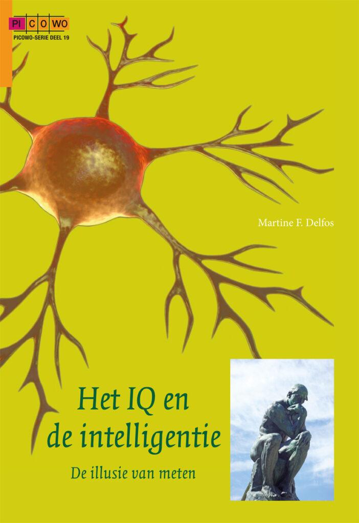 Nieuw boek Het IQ en de Intelligentie. De illusie van meten.